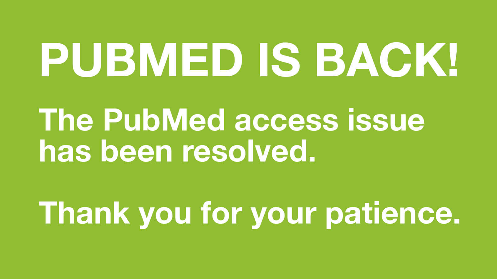PubMed Issue Resolved | UCSF Library