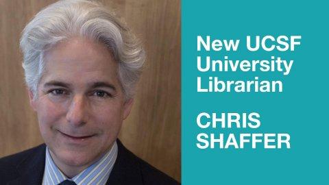 New UCSF University Librarian Chris Shaffer